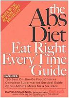 Rodale Books 9781594862380 The Abs Diet Eat Right Every Time Guide