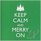 Reflections 096741482724 Keep Calm And Merry On CD 11 Easy Listening Songs