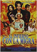 Laguna Films 735978040054 Al Infierno Con La Migra DVD